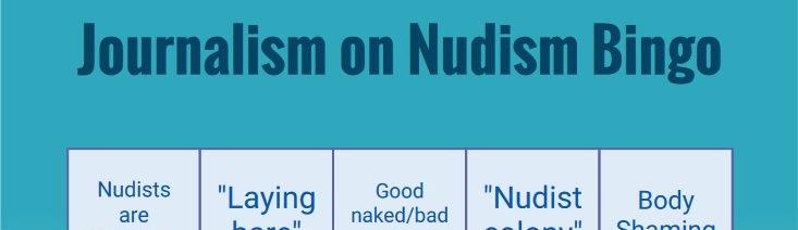 Introducing the nudist journalism bingo card